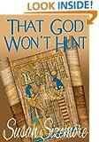 That God Won't Hunt