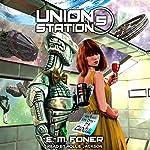 Carnival on Union Station: EarthCent Ambassador, Book 5 | E. M. Foner