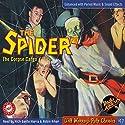 Spider #10 July 1934 (The Spider) Radio/TV Program by Grant Stockbridge,  RadioArchives.com Narrated by Roger Rittner