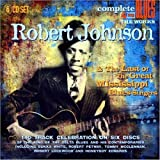 echange, troc Robert Johnson - Robert Johnson & The Last Of The Great Mississippi Blues Singers