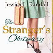 The Stranger's Obituary: An Obituary Society Novel | Jessica L. Randall