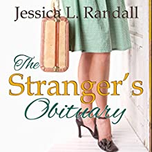 The Stranger's Obituary: An Obituary Society Novel Audiobook by Jessica L. Randall Narrated by Sheila Stasack