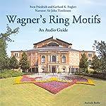 Wagner's Ring Motifs   Sven Friedrich,Gerhard K. Englert