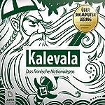 Kalevala: Finnland Sagen und Legenden | Elias Lönnrot,Christine Giersberg