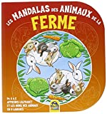 Les mandalas des animaux de la ferme : De A à Z, apprends l'alphabet et les noms des animaux en 5 langues...