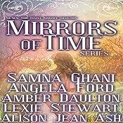 Mirrors of Time Series | Samna Ghani, Angela Ford, Amber Daulton, Lexie Stewart, Alison Jean Ash