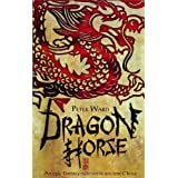 Dragon Horseby Peter Ward
