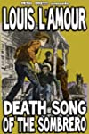 Death Song of the Sombrero [Illustrated]