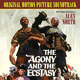 The Agony and the Ecstasy (Original Motion Picture Soundtrack)