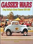 Gasser Wars: Drag Racing's Street Cla...