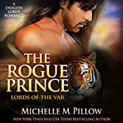The Rogue Prince: Lords of the Var, Book 4 | Michelle M. Pillow