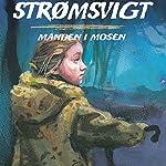 Manden i mosen (Strømsvigt 2) | Michèle Simonsen