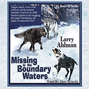 Missing in the Boundary Waters Audiobook