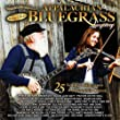 Sound Traditions, Appalachian Bluegrass Legacy, 25 Vintage Bluegrass, & Mountain Favorites