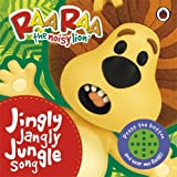 Raa Raa the Noisy Lion: Jingly Jangly Jungle Song Ladybird
