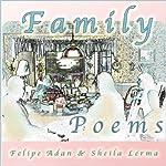Family Poems | Felipe Adan Lerma,Sheila Mae Lerma