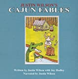 img - for Justin Wilson's Cajun Fables CD book / textbook / text book