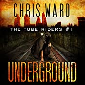 The Tube Riders: Underground | Chris Ward