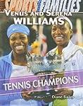 Venus and Serena Williams: Tennis Cha...