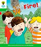 Roderick Hunt Oxford Reading Tree: Level 2: Decode and Develop: Fire! (Ort Decode and Develop Stories)