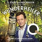 Wunderheiler | Eckart von Hirschhausen