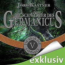 Die Schwerter des Germanicus (Die Saga der Germanen 5) Hörbuch von Jörg Kastner Gesprochen von: Josef Vossenkuhl