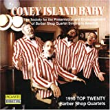Coney Island Baby: 1990 Top Twenty Barber Shop Quartets