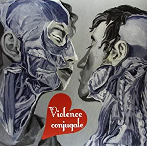 Violence Conjugale [VINYL]