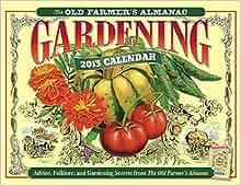 The old farmer 39 s almanac 2013 gardening calendar old - Farmers almanac gardening calendar ...