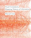 img - for Visual Complexity: Mapping Patterns of Information book / textbook / text book