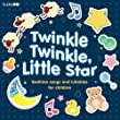 Twinkle Twinkle, Little Star: Bedtime Songs and Lullabies (Audiogo)