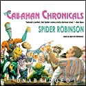The Callahan Chronicals (       UNABRIDGED) by Spider Robinson Narrated by Barrett Whitener