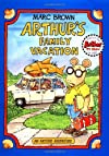 Arthur&#39;s Family Vacation