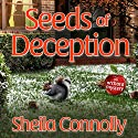 Seeds of Deception: Orchard Series, Book 10 Audiobook by Sheila Connolly Narrated by Marguerite Gavin