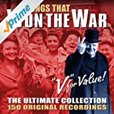 Songs That Won The War - The Ultimate Collection