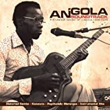 Angola Soundtrack: The Unique Sound Of Luanda 1968-1976by Various Artists