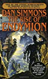 The Rise of Endymion (0553572989) by Dan Simmons