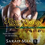 Cold Moon Rising | Sarah Makela