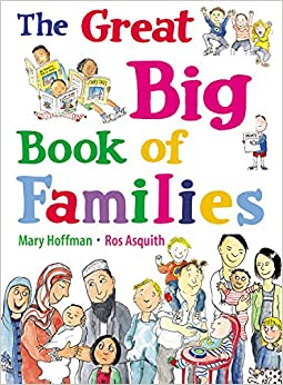 The Great Big Book of Families: Mary Hoffman, Ros Asquith