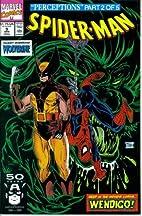 Spider-Man #9 : Guest Starring Wolverine in…