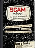 Scam School Book 1: Smoke