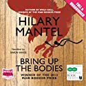Bring Up the Bodies Audiobook by Hilary Mantel Narrated by Simon Vance