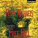 Free Fall: The Sisterhood: Book 7 Audiobook by Fern Michaels Narrated by Laural Merlington