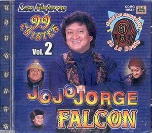 JO JO JORGE FALCON 99 CHISTES VOL 2