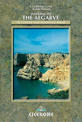 Walking in the Algarve: 40 Coastal and Mountain Walks (Cicerone guides)