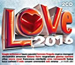 Love 2016 [2 CD]
