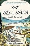 The Villa Diana: Travels Through Post-war Italy (Revival)