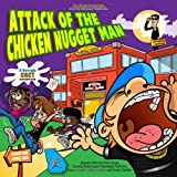 Attack of the Chicken Nugget Man: A Georgia CRCT Adventure