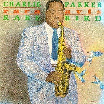 Charlie Parker - Rara Avis - Zortam Music