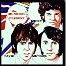 The Monkees Present: Micky, David & Michael (US Release)